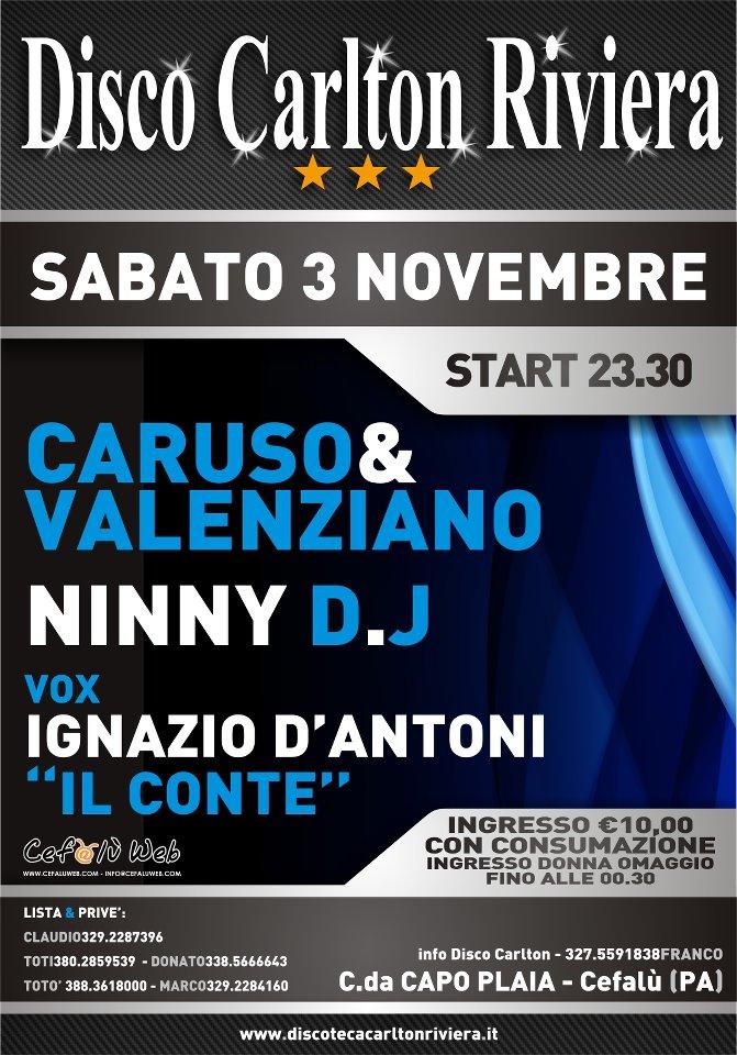 Discoteca Carlton Riviera: Serata del 3 Novembre 2012