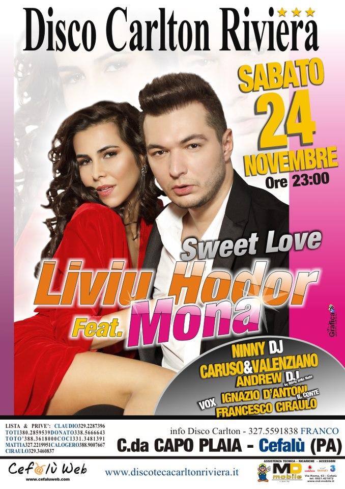 Discoteca Carlton Riviera: Ospite della serata Liviu Hodor Feat. Mona (Sweet Love)