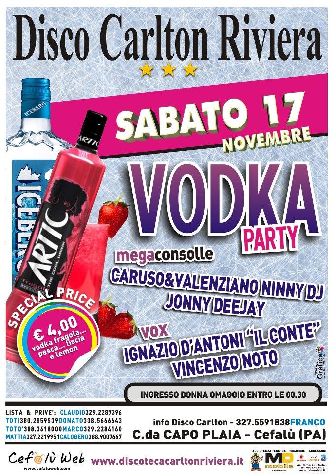 Discoteca Carlton Riviera: Sabato 17 – Vodka Party