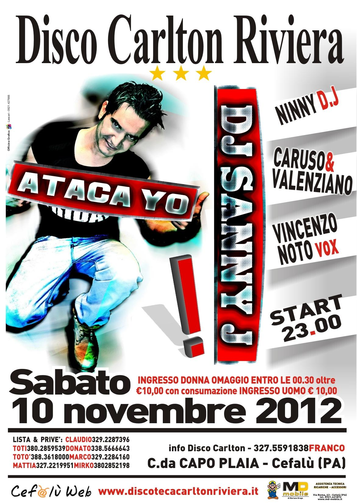Discoteca Carlton Riviera: 3 Novembre 2012 – Dj Sanny J (Alegria)