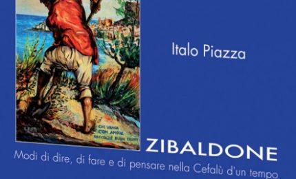 """Cefalù, domenica 21 si presenta """"Zibaldone"""", il libro di Italo Piazza sulla Cefalù d'un tempo"""