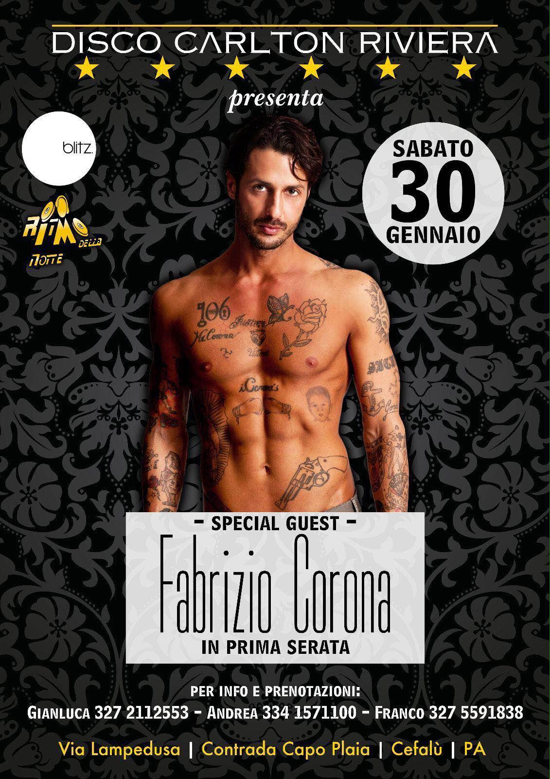 Fabrizio Corona special Guest al Carlton Riviera