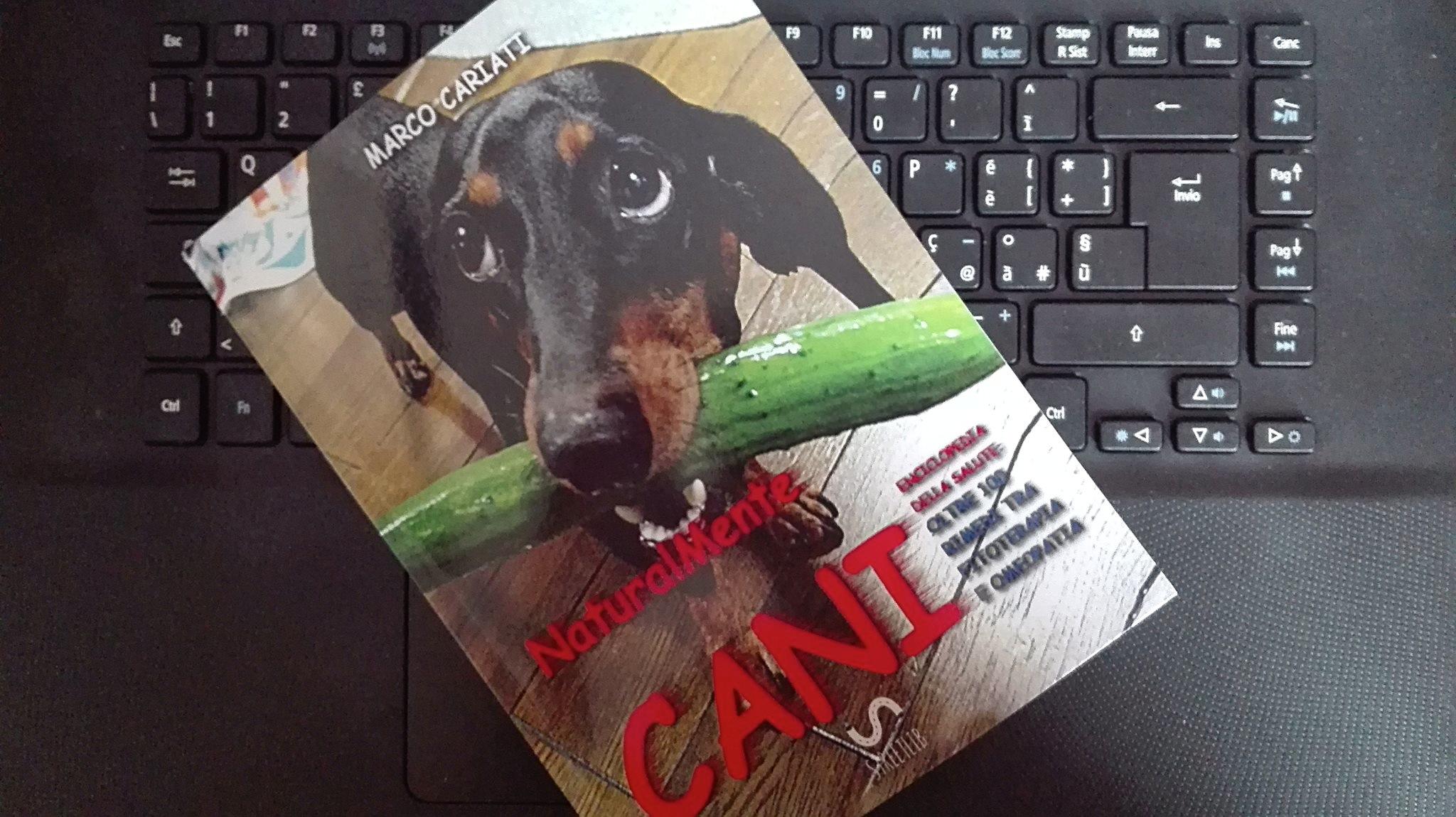 """""""NaturalMente Cani"""": una guida per aver cura degli amici a 4 zampe"""
