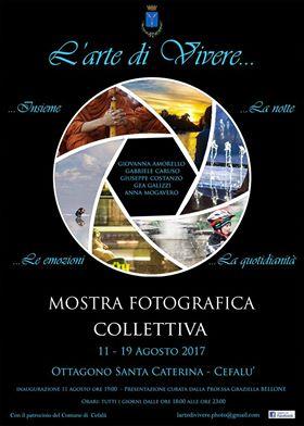 """Collettiva fotografica """"L'arte di vivere"""" all'Ottagono Santa Caterina di Cefalù"""