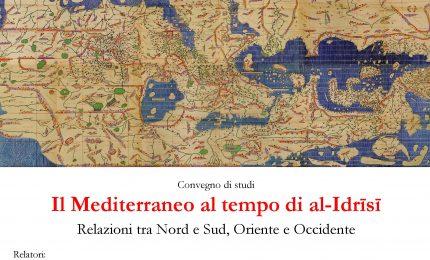 Il Mediterraneo al tempo di al-Idrīsī. Relazioni tra Nord e Sud, Oriente e Occidente