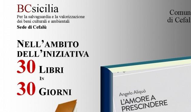 "Cefalù, ex sindaco di Gratteri Angelo Aliquò presenta ""L'amore a prescindere"""