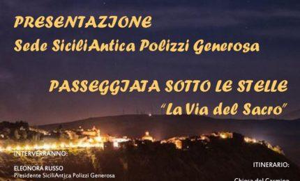 """Polizzi Generosa: al via l'evento """"Passeggiata Sotto le Stelle – La Via del Sacro"""""""