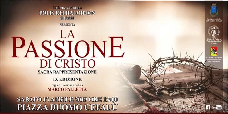 A Cefalù la nona edizione della Passione di Cristo